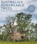 AUSTRALIA'S REMARKABLE TREES. R.Allen & K.Baker (2010) Miegunyah Press